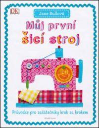 Najväčší obrázok výrobku Môj prvý šijací stroj (v češtine)